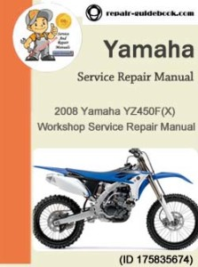 2008 Yamaha YZ450F(X) Workshop Service&Repair Manual PDF Download