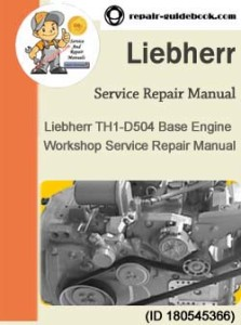 Download Liebherr TH1-D504 Base Engine Workshop Service Repair Manual