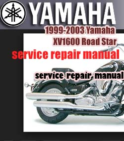 1999-2003 Yamaha XV1600 Road Star Factory Service Repair Manual