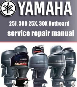 Yamaha 25J, 30D 25X, 30X Outboard Workshop Factory Service Repair Manual