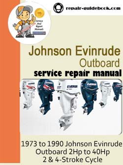 1973 to 1990 Johnson Evinrude Outboard 2Hp to 40Hp 2 & 4-Stroke Cycle Workshop Service Repair pdf Manual