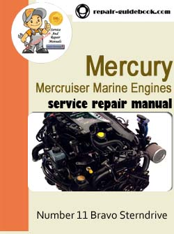 Mercury Mercruiser Marine Engines Number 11 Bravo Sterndrive Workshop Service Repair Manual