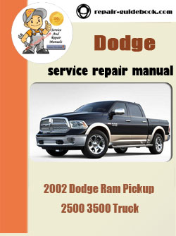 2002 dodge ram pickup 2500 3500 truck workshop service. Black Bedroom Furniture Sets. Home Design Ideas