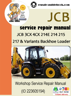 ... 217 & Variants Backhoe Loader Workshop Service Repair Manual Download