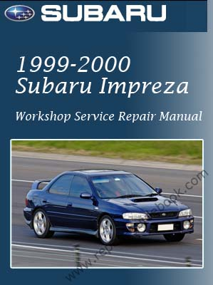 1999-2000 Subaru Impreza Workshop Factory Service Repair Manual