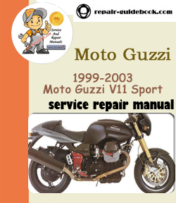 1999-2003 Moto Guzzi V11 Sport Service Repair Manual