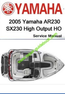 2005 Yamaha AR230 SX230 High Output HO Workshop Service Repair Manual