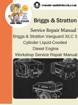Briggs stratton pdf download factory workshop service repair briggs stratton vanguard 3lc 3 cylinder liquid cooded diesel engine workshop service fandeluxe Image collections