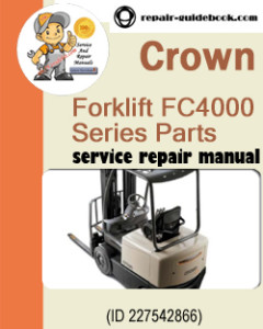 Crown Forklift FC4000 Series Parts Manual