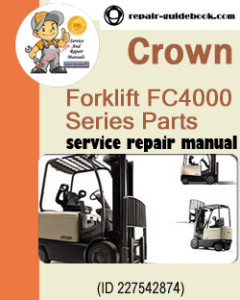 Crown Forklift FC4000 Series Parts Manual Download 812673-006-0M