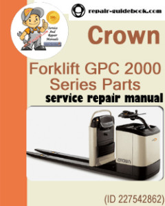 Crown Forklift GPC 2000 Series Parts Manual(English French German)
