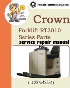 Crown Forklift RT3010 Series Parts Manual