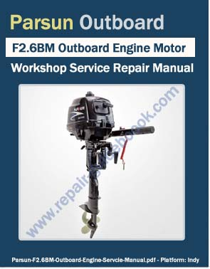Parsun f2 6bm outboard engine motor workshop service for Outboard boat motor repair