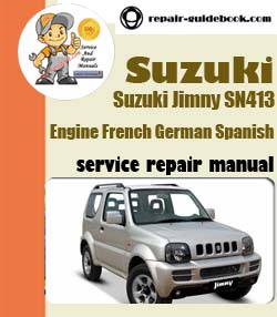 Suzuki       Jimny       SN413    Workshop Factory Service Repair Manual