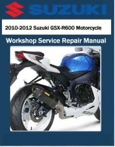 2010-2012 Suzuki GSX-R600 Motorcycle Workshop Service Repair Manual