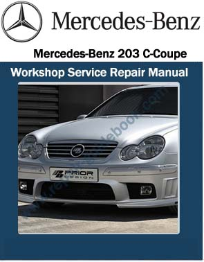 Mercedes benz 203 c coupe workshop service repair manual for How much is service b for mercedes benz