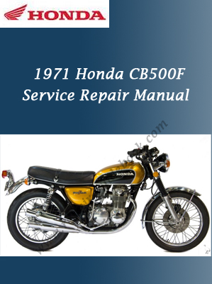 1971 Honda CB500F workshop Service Repair Manual