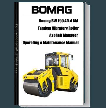 Bomag BW 190 AD-4 AM Tandem Vibratory Roller Asphalt Manager Operating & Maintenance Manual