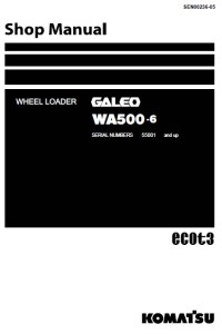 Komatsu WHEEL LOADER Galeo WA500-6 SERIAL NUMBERS 55001 and up shop ...