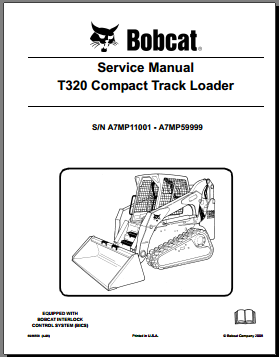 Bobcat T320 Compact Track Loader Service repair Manual 2008 pdf