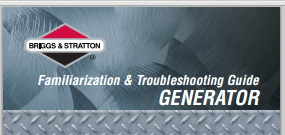 Briggs & Stratton Generator Familiarization & Troubleshooting Guide