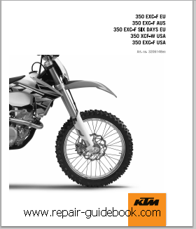 ktm 2013  350 exc-f eu 350 exc-f aus 350 exc-f six days eu 350 xcf-w usa 350 exc-f usa Repair manual pdf