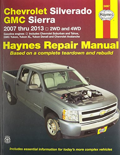 Chevrolet Silverado, GMC Sierra 2007 – 2013, 2WD and 4WD Repair Manual (Haynes Repair Manual)