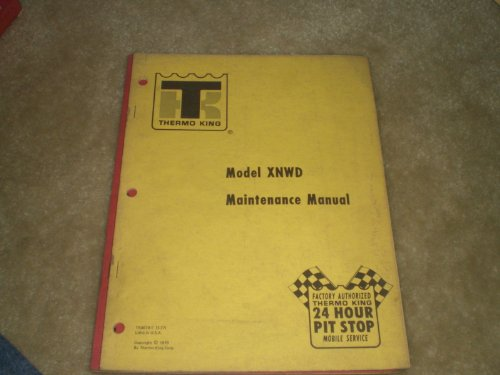 thermo King model XNWD Maintenance Manual