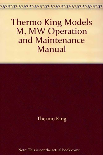 Thermo King Models M, MW Operation and Maintenance…